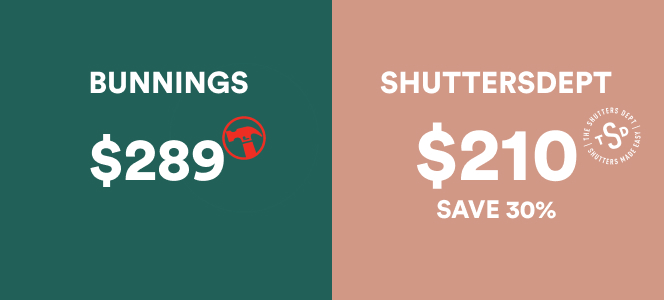 Bunnings plantation shutters are more expensive